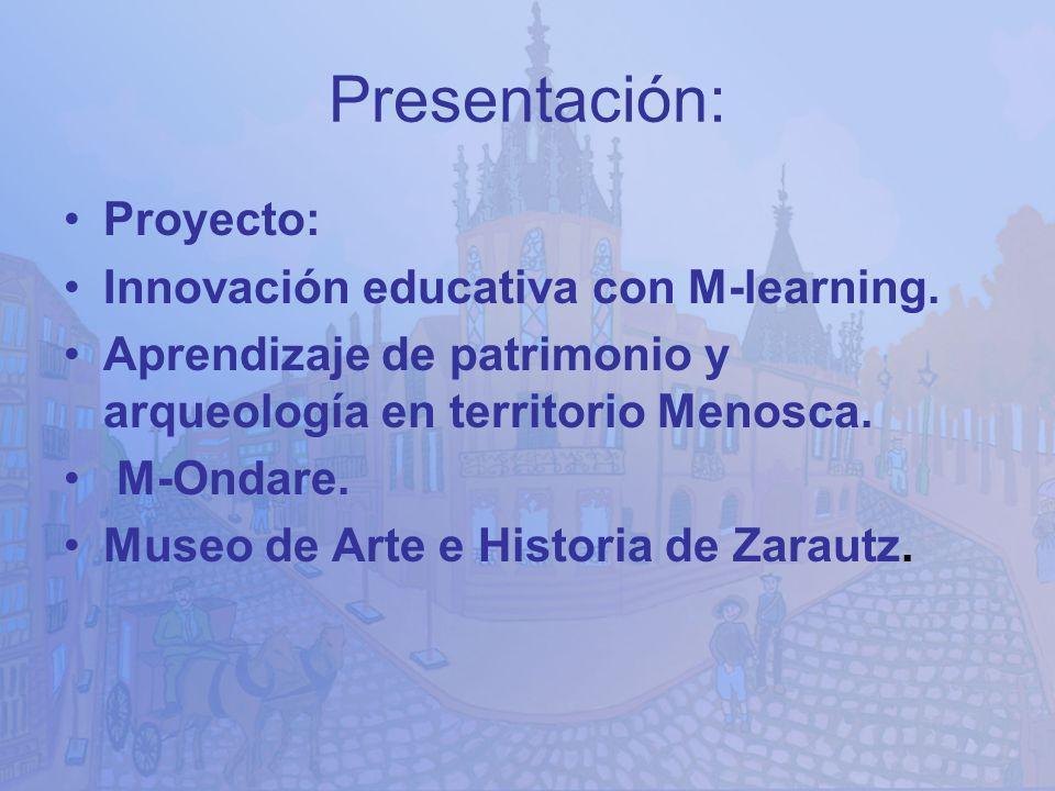 Presentación: Proyecto: Innovación educativa con M-learning.