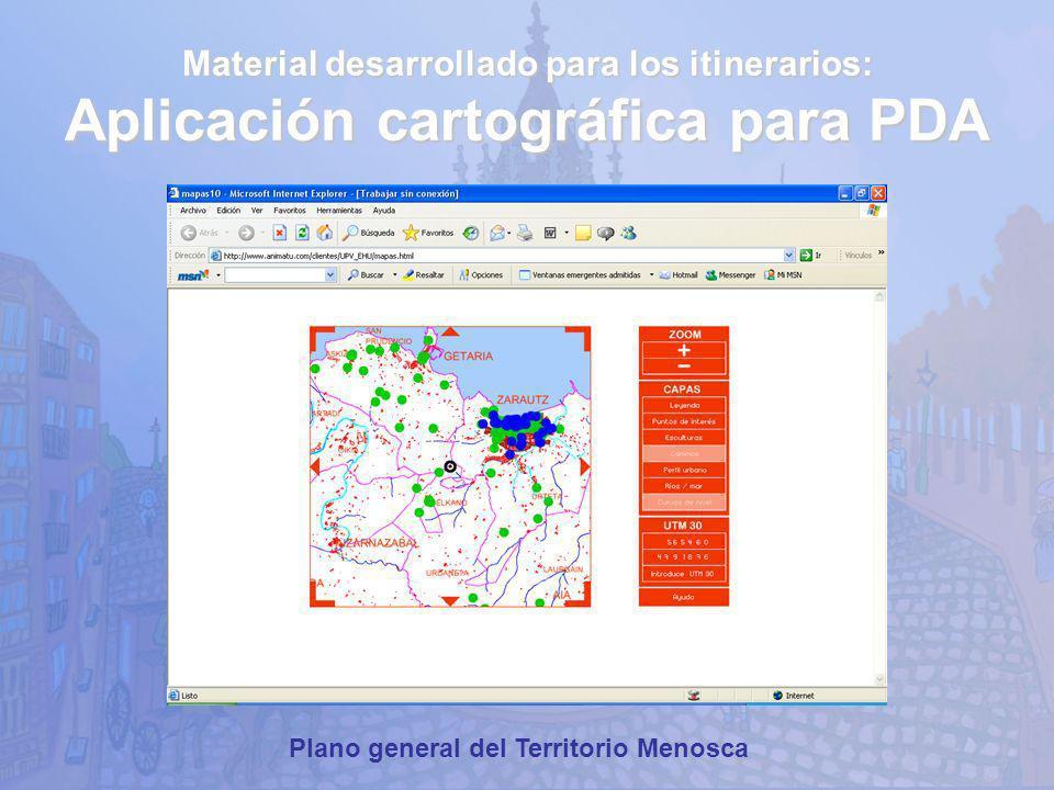 Material desarrollado para los itinerarios: Aplicación cartográfica para PDA