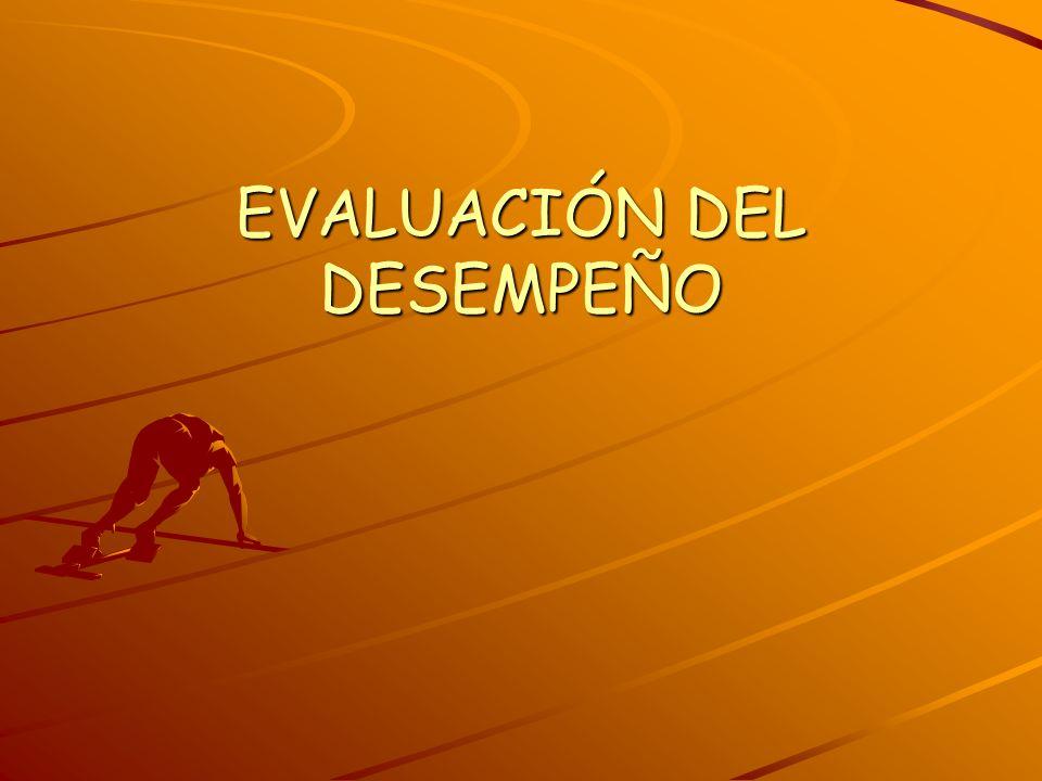 EVALUACIÓN DEL DESEMPEÑO