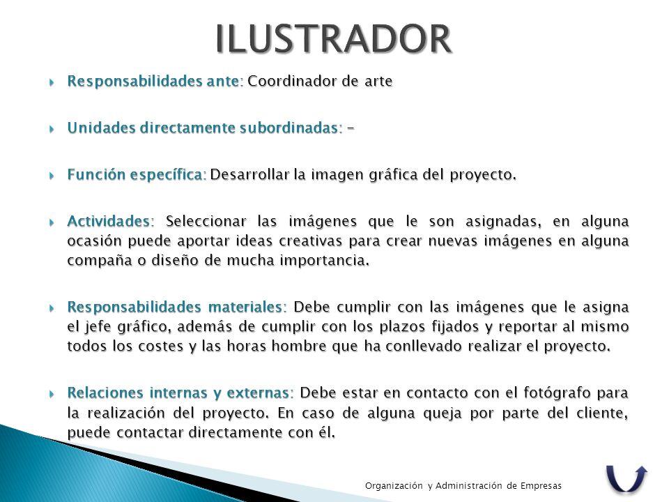 ILUSTRADOR Responsabilidades ante: Coordinador de arte