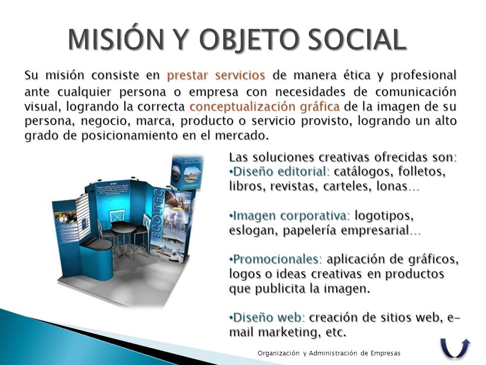 MISIÓN Y OBJETO SOCIAL