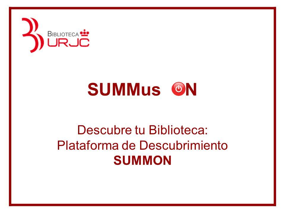 Descubre tu Biblioteca: Plataforma de Descubrimiento SUMMON