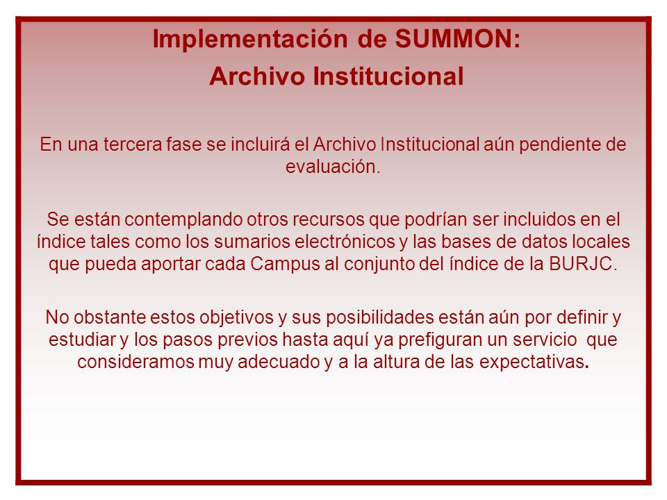 Implementación de SUMMON: Archivo Institucional
