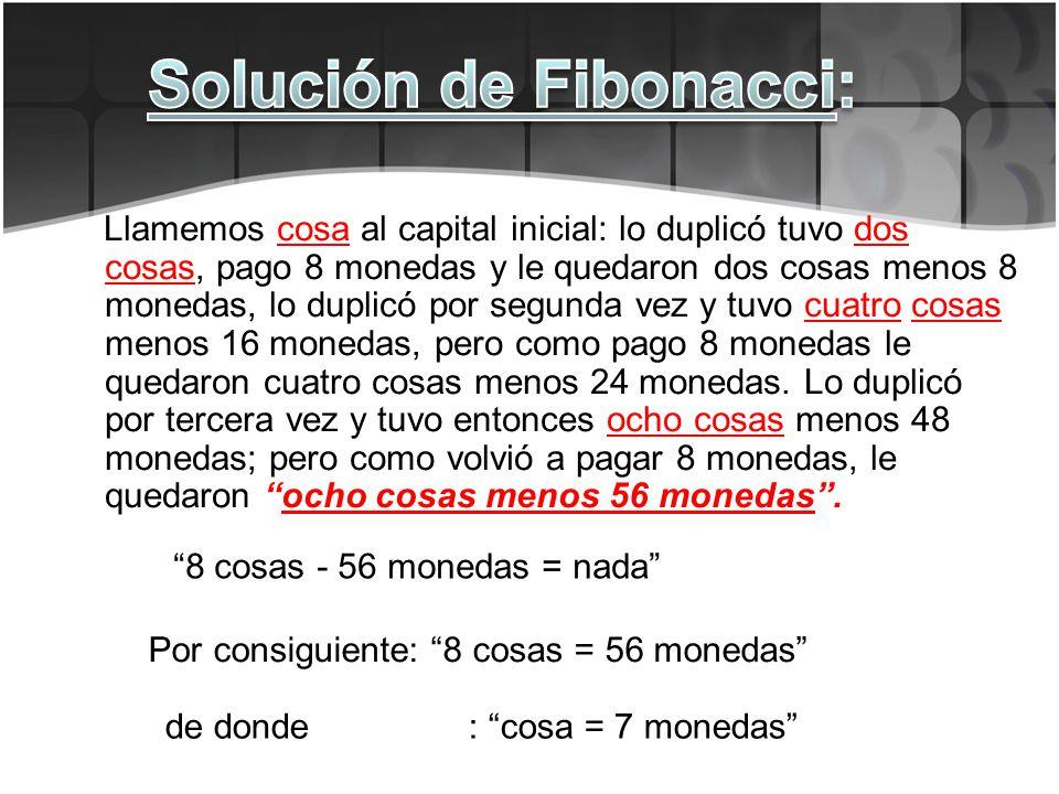 Solución de Fibonacci: