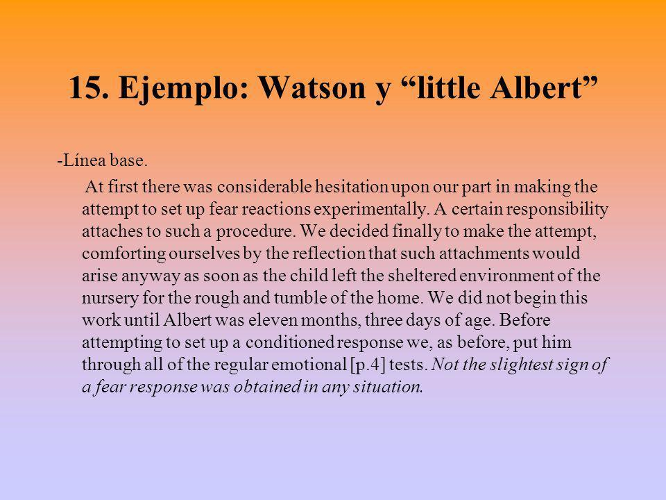 15. Ejemplo: Watson y little Albert