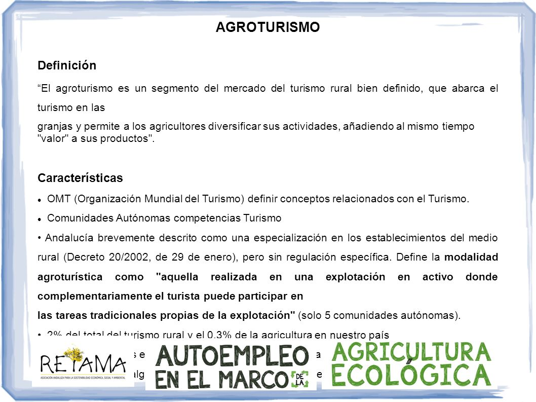 AGROTURISMO Definición Características