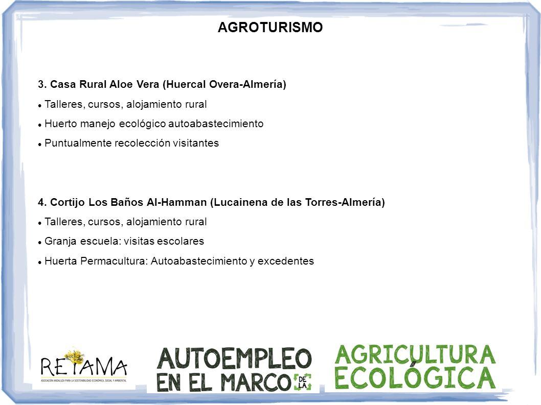 AGROTURISMO 3. Casa Rural Aloe Vera (Huercal Overa-Almería)