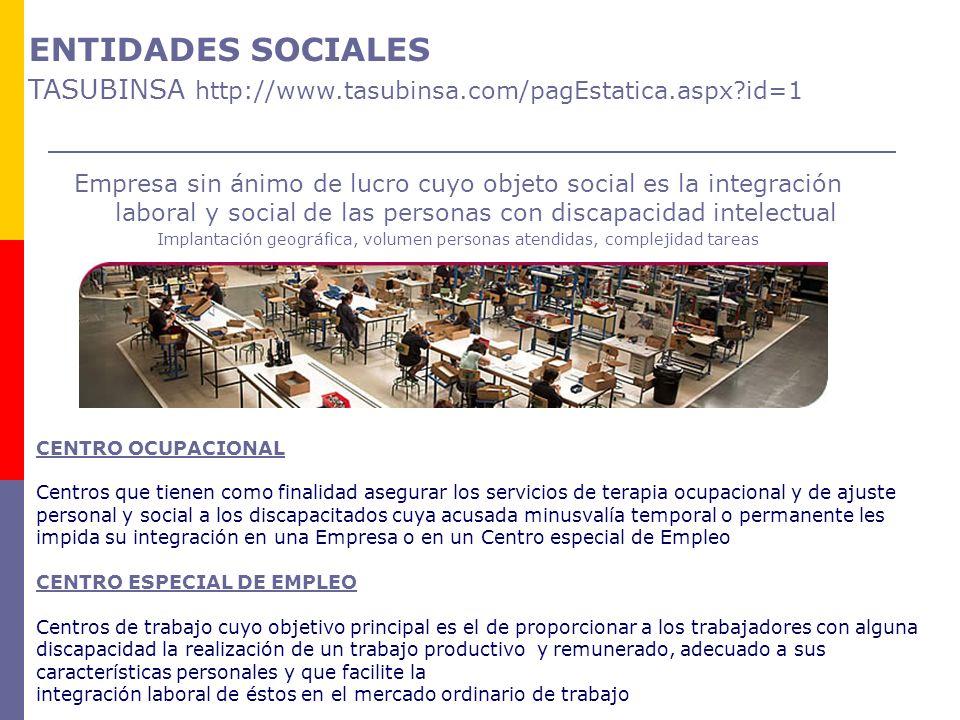 ENTIDADES SOCIALES TASUBINSA http://www. tasubinsa. com/pagEstatica
