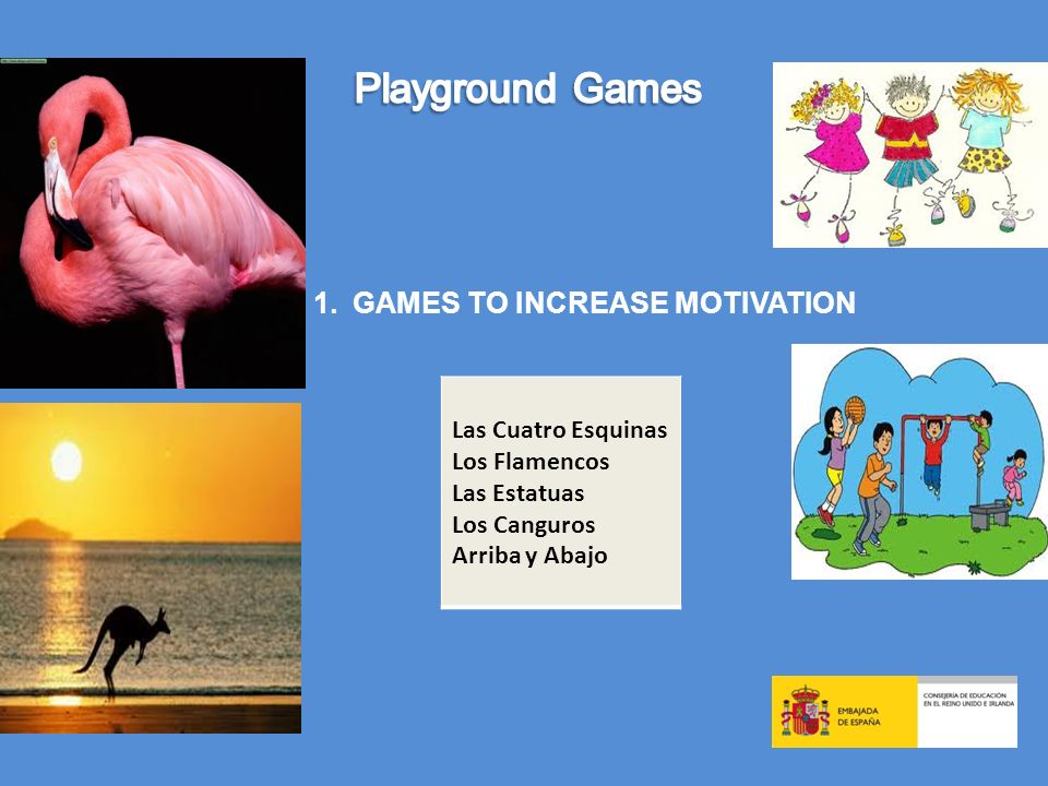 GAMES TO INCREASE MOTIVATION