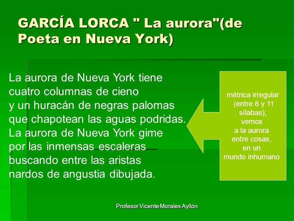 GARCÍA LORCA La aurora (de Poeta en Nueva York)