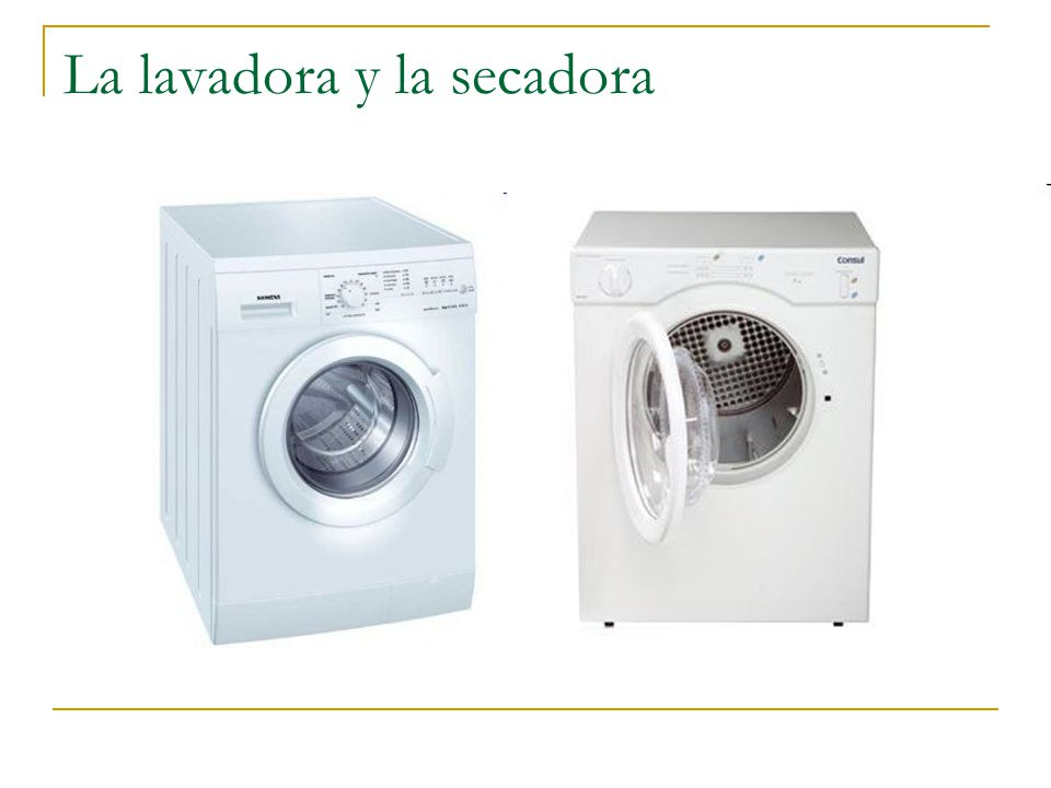 La lavadora y la secadora