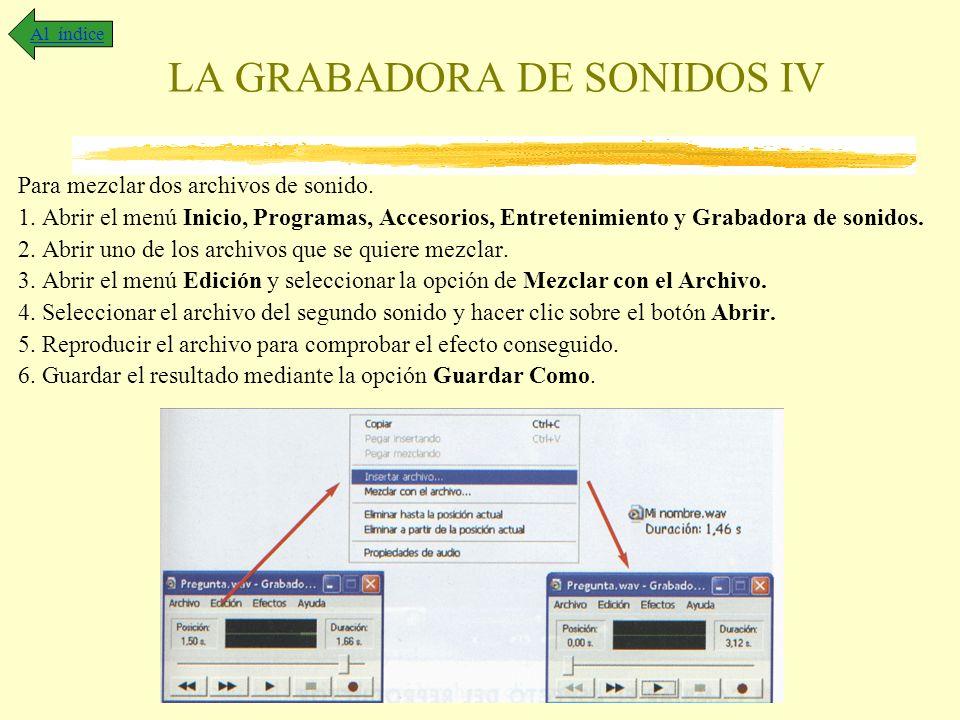 LA GRABADORA DE SONIDOS IV