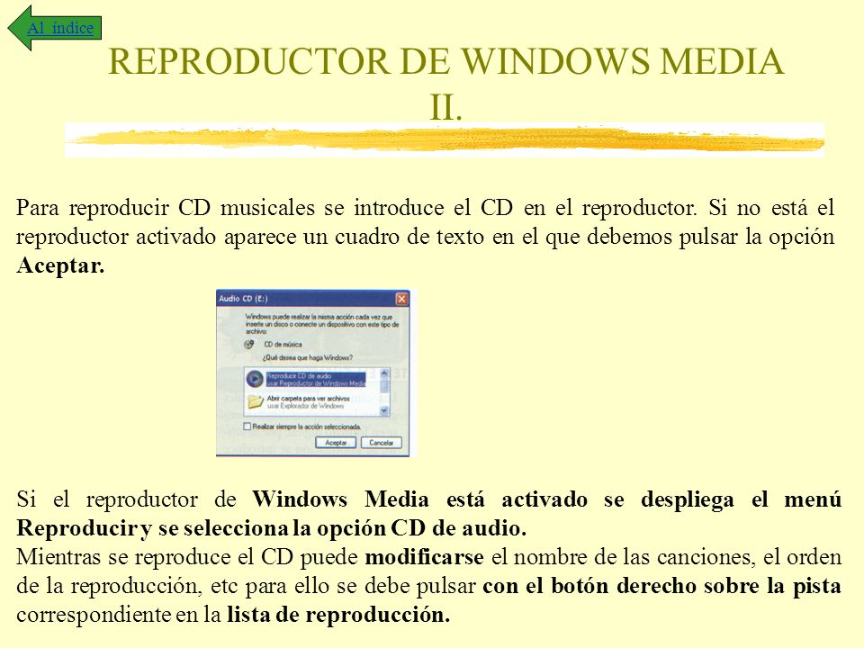REPRODUCTOR DE WINDOWS MEDIA II.