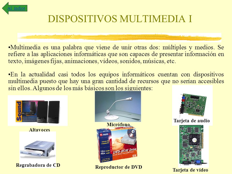 DISPOSITIVOS MULTIMEDIA I