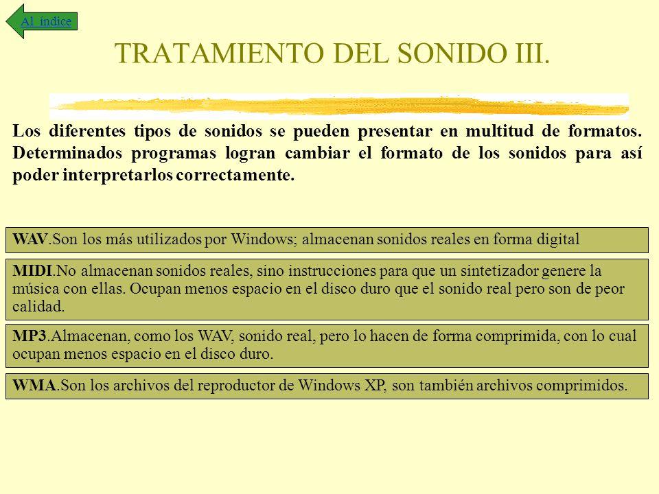 TRATAMIENTO DEL SONIDO III.
