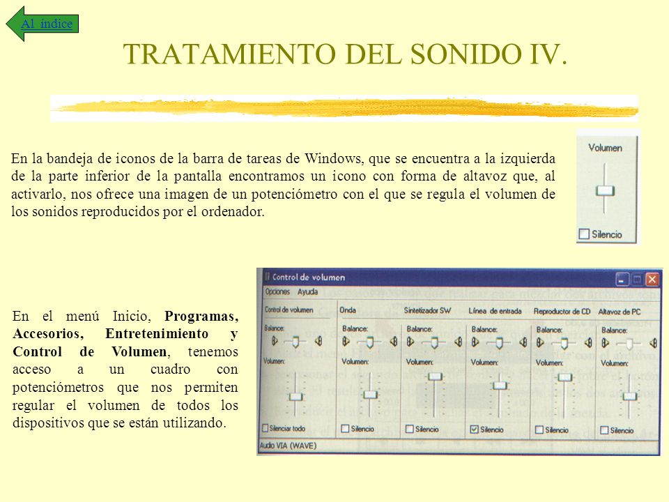 TRATAMIENTO DEL SONIDO IV.