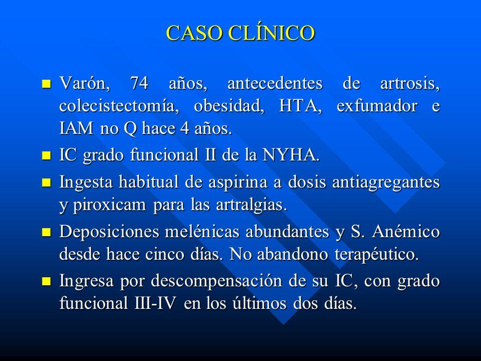 CASO CLÍNICO Varón, 74 años, antecedentes de artrosis, colecistectomía, obesidad, HTA, exfumador e IAM no Q hace 4 años.