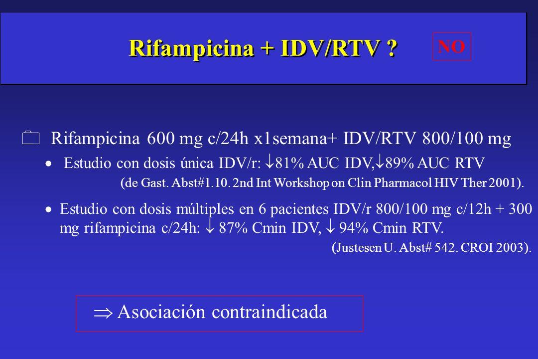 Rifampicina + IDV/RTV  Asociación contraindicada NO