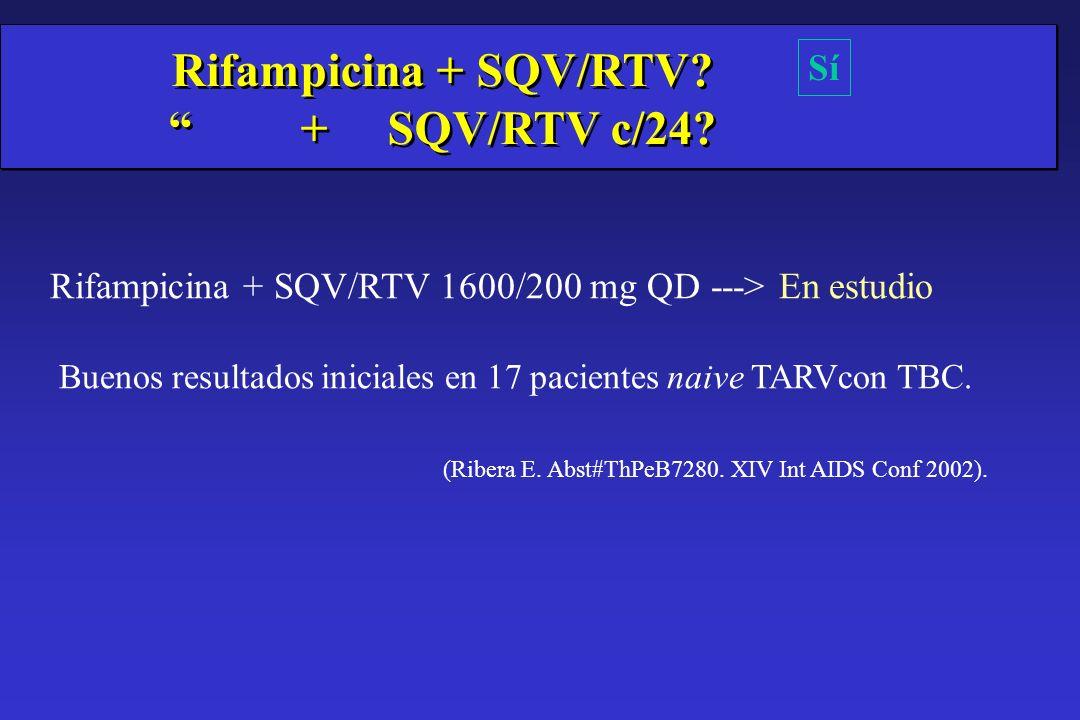 Rifampicina + SQV/RTV + SQV/RTV c/24