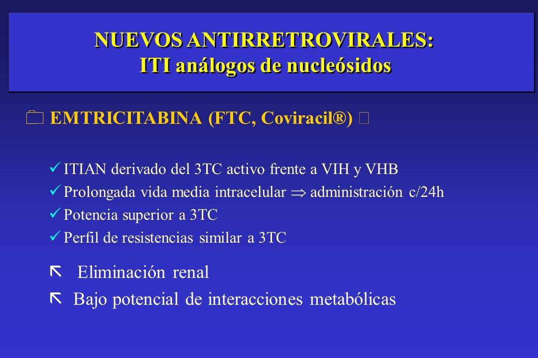 NUEVOS ANTIRRETROVIRALES: ITI análogos de nucleósidos