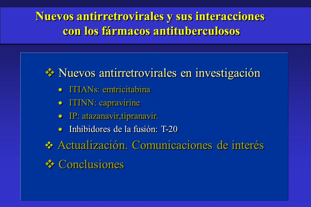 Nuevos antirretrovirales y sus interacciones