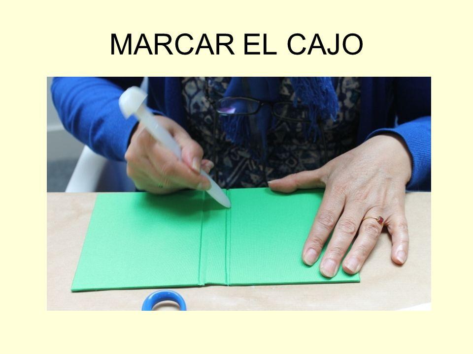 MARCAR EL CAJO