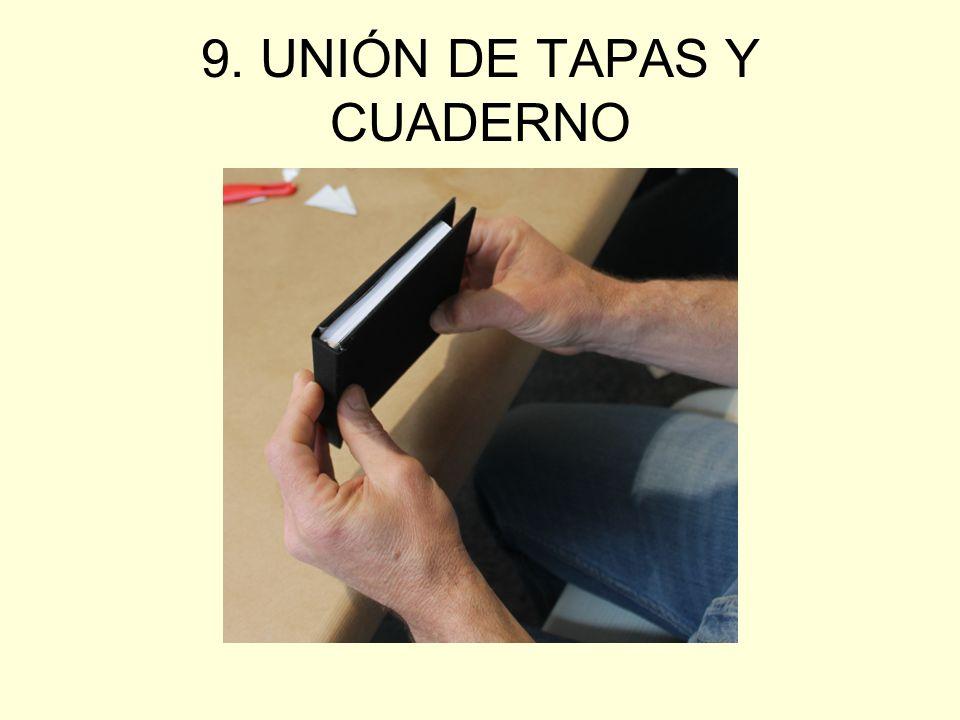 9. UNIÓN DE TAPAS Y CUADERNO