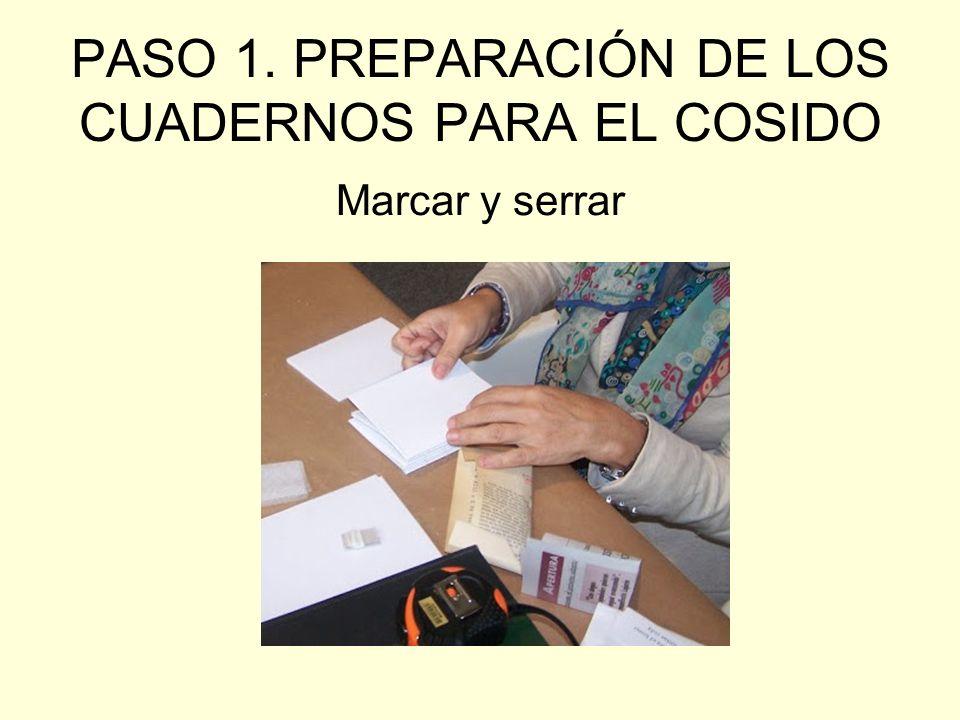 PASO 1. PREPARACIÓN DE LOS CUADERNOS PARA EL COSIDO