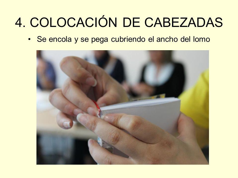 4. COLOCACIÓN DE CABEZADAS