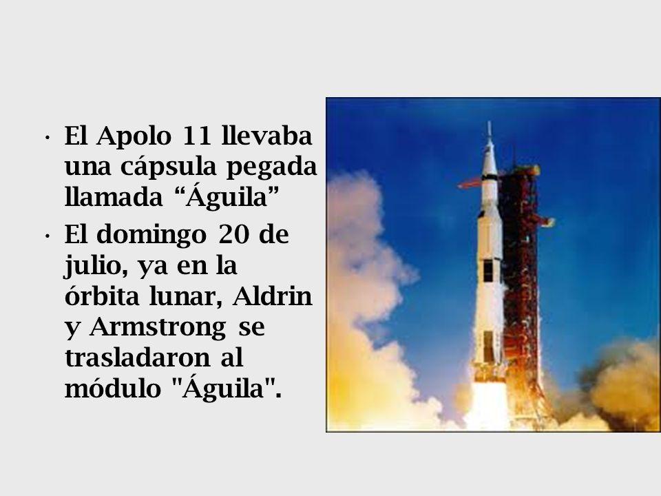 El Apolo 11 llevaba una cápsula pegada llamada Águila