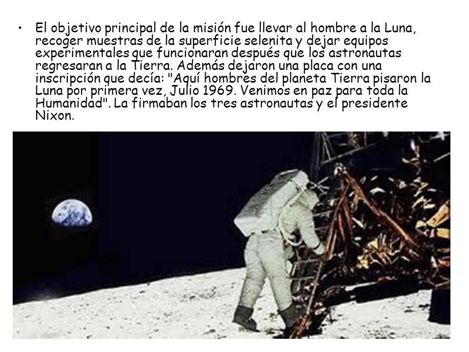 El objetivo principal de la misión fue llevar al hombre a la Luna, recoger muestras de la superficie selenita y dejar equipos experimentales que funcionaran después que los astronautas regresaran a la Tierra.