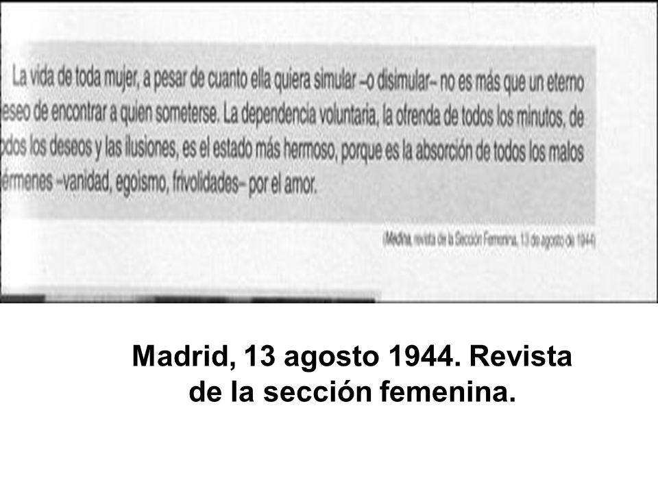 Madrid, 13 agosto 1944. Revista de la sección femenina.