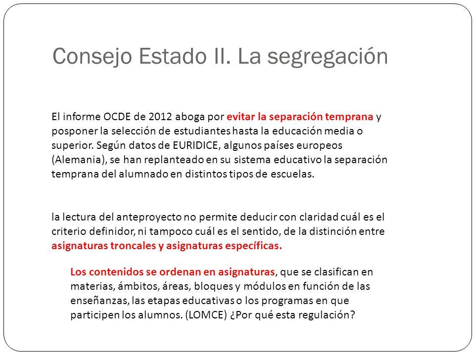 Consejo Estado II. La segregación