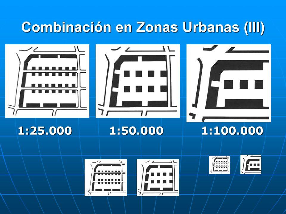 Combinación en Zonas Urbanas (III)