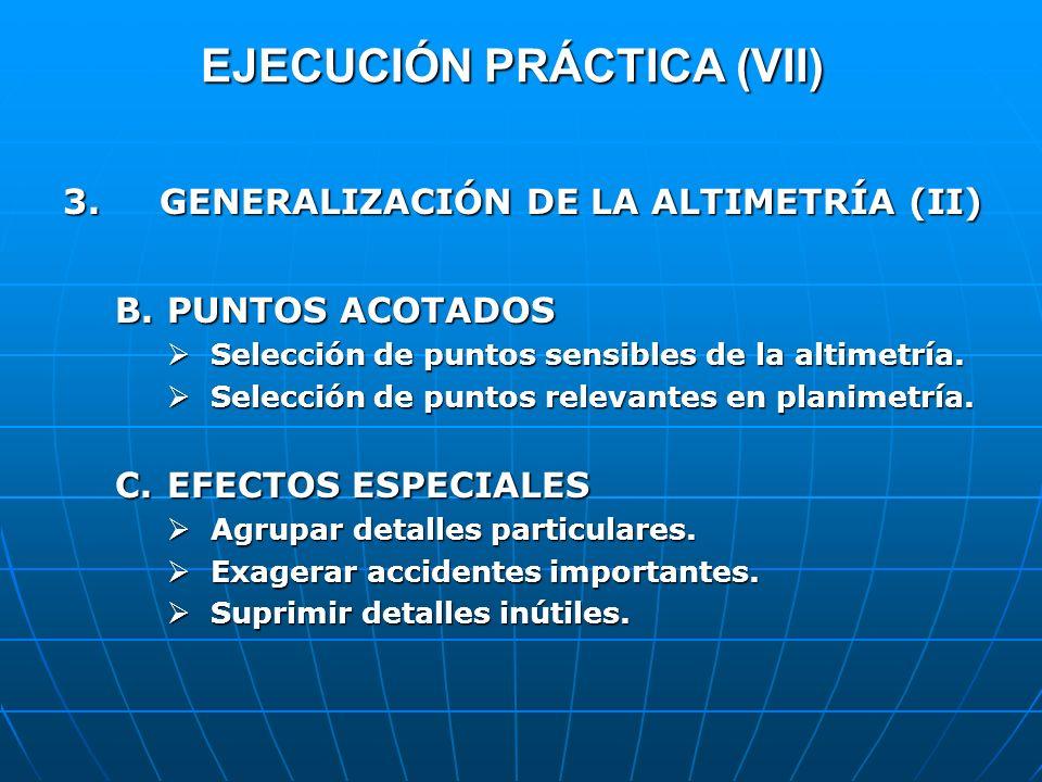 EJECUCIÓN PRÁCTICA (VII)