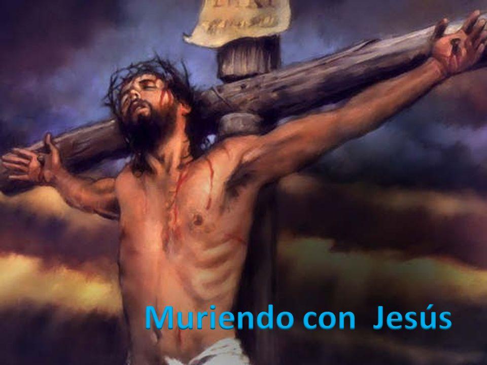 Muriendo con Jesús