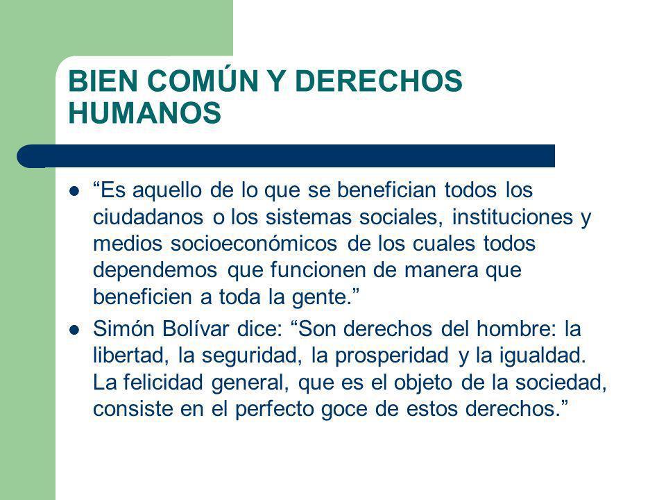 BIEN COMÚN Y DERECHOS HUMANOS