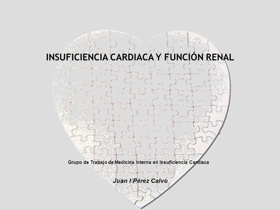 INSUFICIENCIA CARDIACA Y FUNCIÓN RENAL