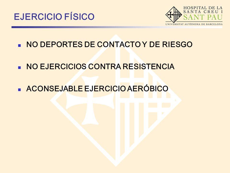 EJERCICIO FÍSICO NO DEPORTES DE CONTACTO Y DE RIESGO