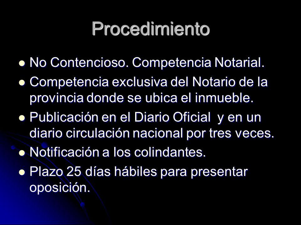 Procedimiento No Contencioso. Competencia Notarial.