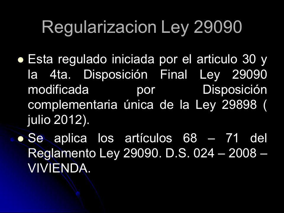 Regularizacion Ley 29090