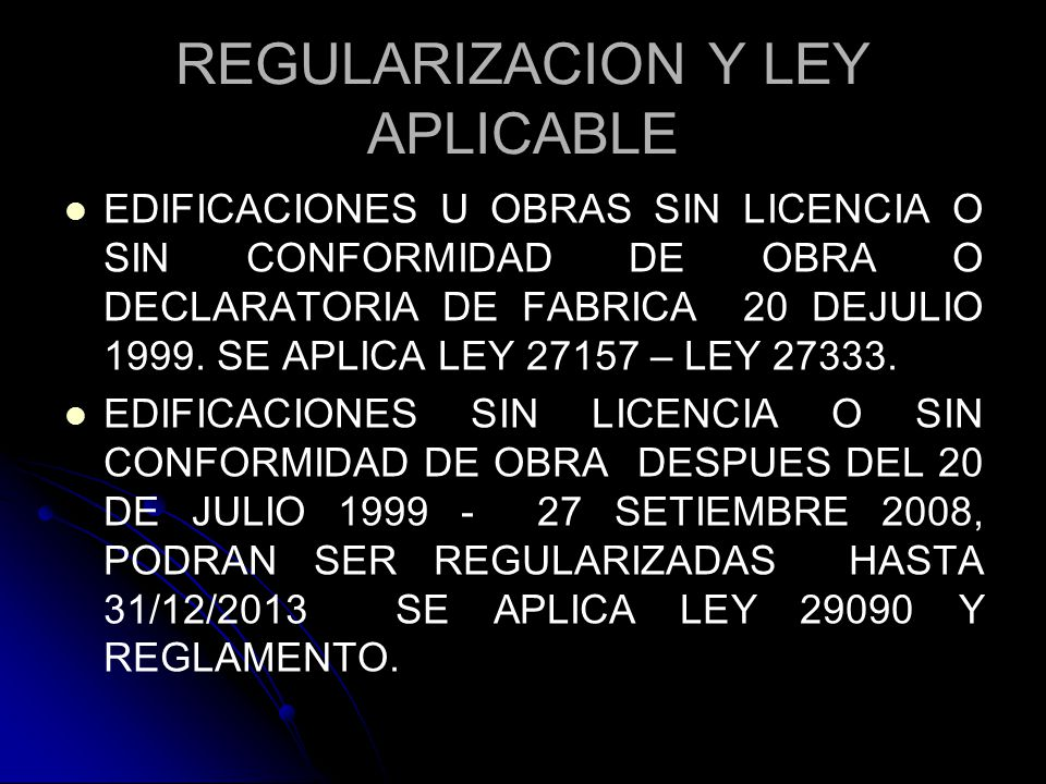 REGULARIZACION Y LEY APLICABLE