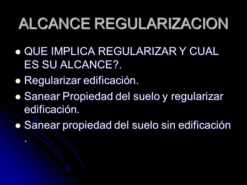 ALCANCE REGULARIZACION