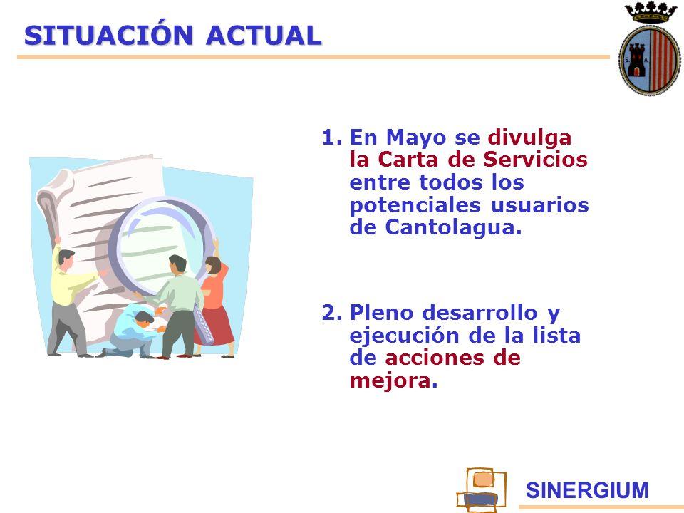 SITUACIÓN ACTUAL En Mayo se divulga la Carta de Servicios entre todos los potenciales usuarios de Cantolagua.
