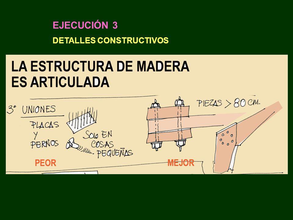 EJECUCIÓN 3 DETALLES CONSTRUCTIVOS