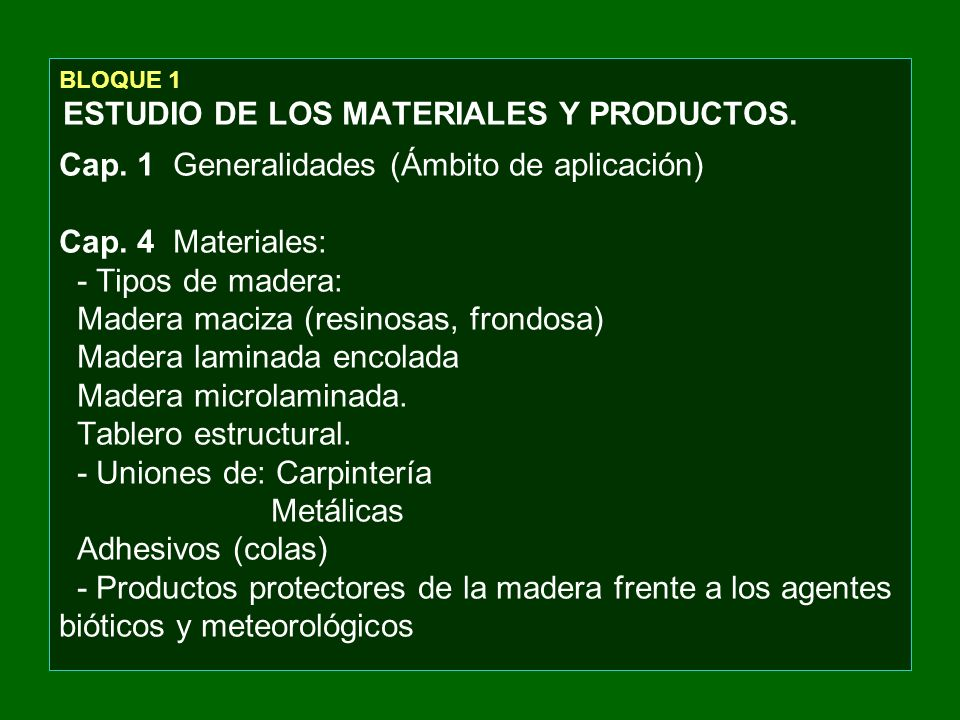 BLOQUE 1 ESTUDIO DE LOS MATERIALES Y PRODUCTOS. Cap