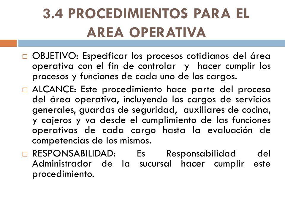 3.4 PROCEDIMIENTOS PARA EL AREA OPERATIVA