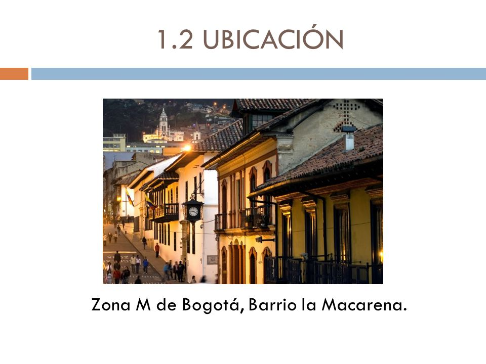 Zona M de Bogotá, Barrio la Macarena.
