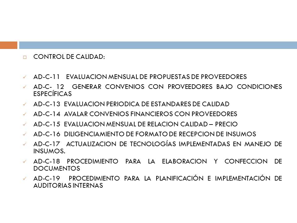 CONTROL DE CALIDAD: AD-C-11 EVALUACION MENSUAL DE PROPUESTAS DE PROVEEDORES.