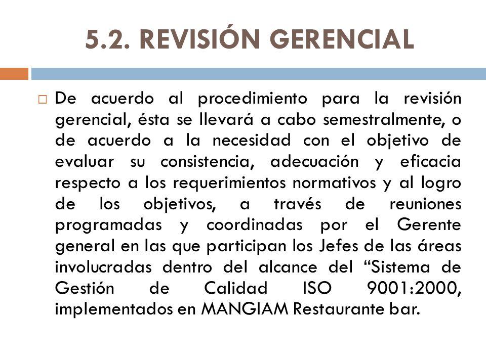 5.2. REVISIÓN GERENCIAL